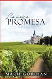 La Única Promes, Marie Gordian, 1463346328