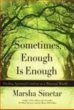 Sometimes, Enough Is Enough, Marsha Sinetar, 0060196327