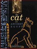The Cat in Ancient Egypt, Jaromir Malek, 0812216326