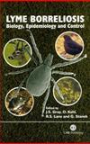 Lyme Borreliosis : Biology, Epidemiology and Control, Jeremy S Gray, Olaf Kahl, Robert S Lane, Gerold Stanek, 0851996329