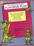 The Homeschooler's Plan Book Plus! : Planning and Record-Keeping Pages Plus Hundreds of Great Ideas for Classroom Management, Brain-Stretchers, Student Motivators, and Creative Activities, Forte, Imogene and Frank, Marjorie, 086530632X