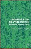 Spoken English, TESOL and Applied Linguistics : Challenges for Theory and Practice, , 1403936323