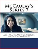McCaulay's Series 7 Practice Exams and Study Guide for the General Securities Representative Qualification Examination, Philip Martin McCaulay, 1496006321