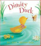 Dimity Duck, Jane Yolen, 0399246320