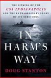 In Harm's Way, Doug Stanton, 0805066322