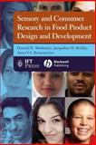 Sensory and Consumer Research in Food Product Design and Development, Resurreccion, Anna V. A. and Moskowitz, Howard R., 0813816327