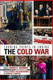 Turning Points in Ending the Cold War, Kiron K. Skinner, 0817946322