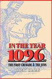 In the Year 1096, Robert Chazan and Michael Chazan, 082760632X
