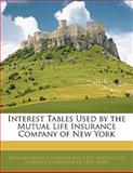 Interest Tables Used by the Mutual Life Insurance Company of New York, William Holms Chambers Bartlett, 1141576325