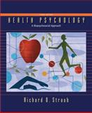 Health Psychology, Straub, Richard O., 1429216328