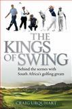 The Kings of Swing, Craig Urquhart, 177022632X