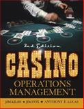Casino Operations Management, Kilby, Jim and Fox, Jim, 0471266329