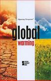 Global Warming, Haugen, David M., 0737746327