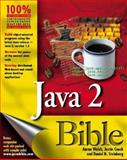 Java 2 Bible, Walsh, Aaron E. and Couch, Justin, 0764546325