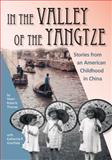 In the Valley of the Yangtze, Helen Roberts Thomas, 0985486325