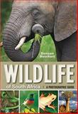 Wildlife of South Africa, Duncan Butchart, 1770076328