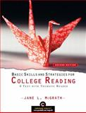 Basic Skills and Strategies for College Reading : A Text with Thematic Reader (with MyReadingLab Student Access Code Card), McGrath, Jane L., 0136016324