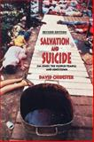 Salvation and Suicide : Jim Jones, the Peoples Temple, and Jonestown, Chidester, David, 025321632X
