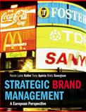 Strategic Brand Management : A European Perspective, Keller, Kevin Lane and Aperia, Tony, 0273706322