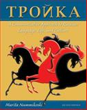Troika : A Communicative Approach to Russian Language, Life, and Culture, Nummikoski, Marita, 0470646322