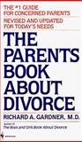 The Parent's Book about Divorce, Richard A. Gardner, 0553286323
