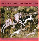 The Art of Medieval Manuscripts, Weinstein, Krystyna, 1571456325