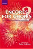 Encores for Choirs 2* : For SATB Accompanied and Unaccompanied, , 0193436329