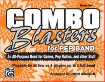 Combo Blaster - Drum Set, Wasson, John, 0769266320