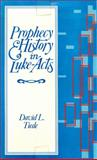 Prophecy and History in Luke-Acts, David L. Tiede, 0800606329