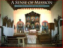 A Sense of Mission, David Wakely and Thomas A. Drain, 0811806324