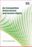 EU Competition Enforcement and Human Rights, Andreangeli, Arianna, 1847206328