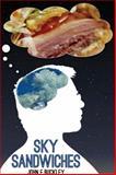 Sky Sandwiches, John Buckley, 1937536327