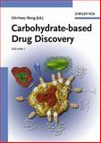Carbohydrate-Based Drug Discovery, , 3527306323