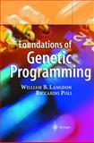 Foundations of Genetic Programming, Langdon, William B. and Poli, Riccardo, 3642076327