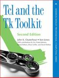Tcl and the Tk Toolkit, Jones, Ken and Ousterhout, John K., 032133633X