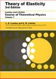 Theory of Elasticity, Landau, L. D. and Kosevich, A. M., 075062633X
