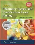 Pharmacy Technician Certification Exam Review, Tschritter, Sandra and Weber, 0781796334