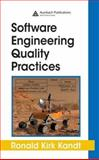 Software Engineering Quality Practices, Kandt, Ronald Kirk, 0849346339