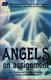 Angels on Assignment, Charles Hunter and Frances Hunter, 0917726332