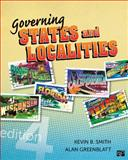 Governing States and Localities, Kevin B. Smith and Alan Greenblatt, 1452226334