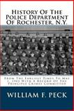 History of the Police Department of Rochester, N. Y., William Peck, 1482096331
