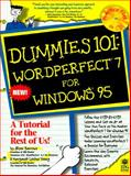 Dummies 101 : Wordperfect X for Windows, with Disk, Dummies Technical Press Staff, 1568846339