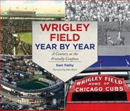 Wrigley Field Year by Year, Sam Pathy, 1613216335