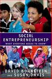 Social Entrepreneurship, David Bornstein and Susan Davis, 0195396332