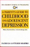 A Parent's Guide to Childhood and Adolescence, Patricia G. Shapiro, 0440506336
