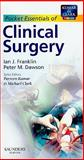 Clinical Surgery, Franklin, Ian J. and Dawson, Peter M., 0702026336