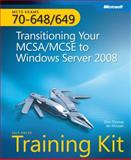 Transitioning Your MCSA/MCSE to Windows Server 2008 Kit, Thomas, Orin and McLean, Ian, 0735626332