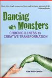 Dancing with Monsters, Kate Wolfe-Jenson, 1453686339