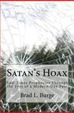Satan's Hoax, Brad Burge, 1466316330