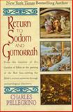 Return to Sodom and Gomorr, Charles R. Pellegrino, 0380726335